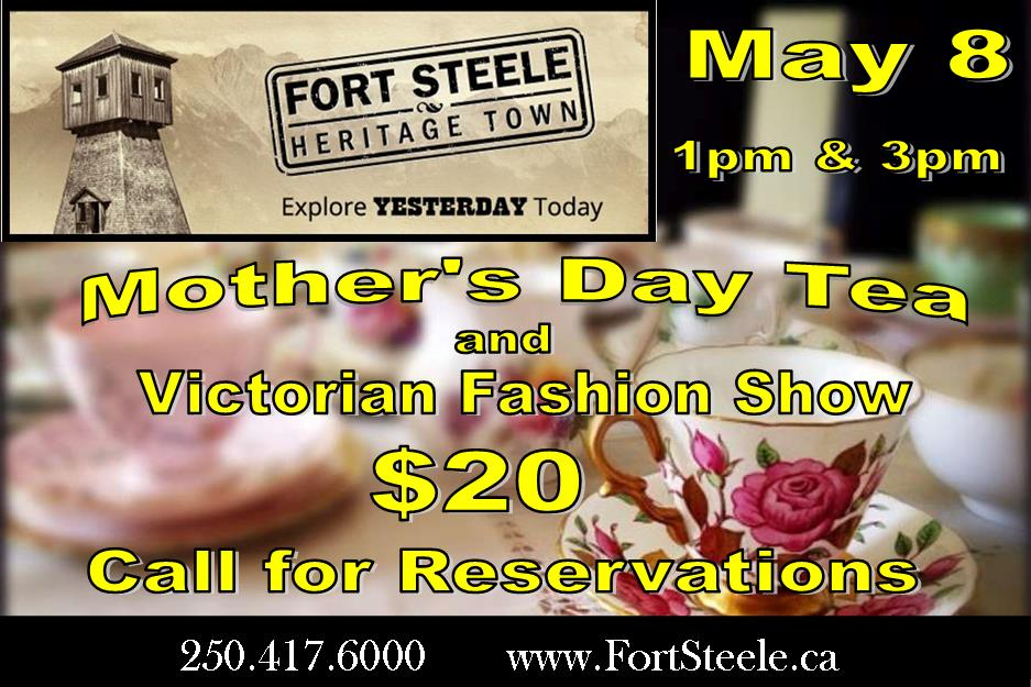 Fort Steele Heritage Town Annual Mother's Day Tea and Vintage Fashion Show